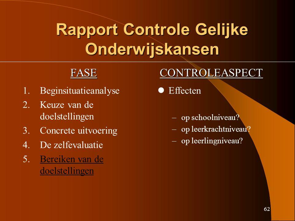 62 Rapport Controle Gelijke Onderwijskansen FASECONTROLEASPECT 1.