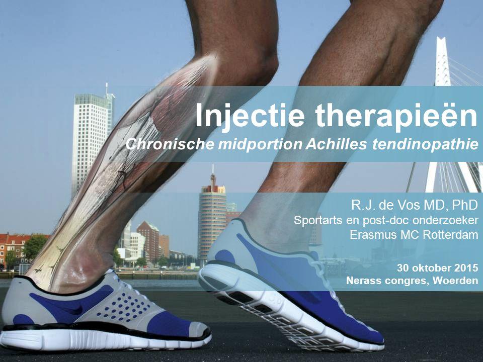 R.J. de Vos MD, PhD Sportarts en post-doc onderzoeker Erasmus MC Rotterdam 30 oktober 2015 Nerass congres, Woerden Injectie therapieën Chronische midp