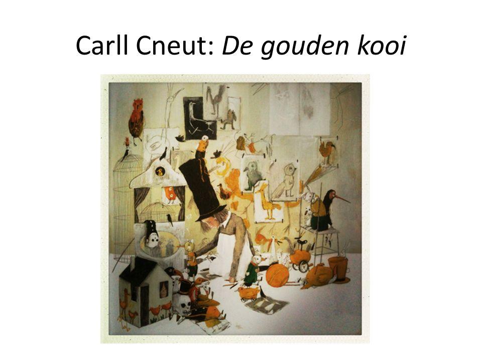 Carll Cneut: De gouden kooi