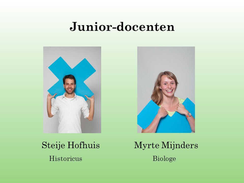 Junior-docenten Steije Hofhuis Myrte Mijnders Historicus Biologe