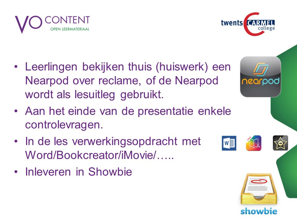 Leerlingen bekijken thuis (huiswerk) een Nearpod over reclame, of de Nearpod wordt als lesuitleg gebruikt. Aan het einde van de presentatie enkele con