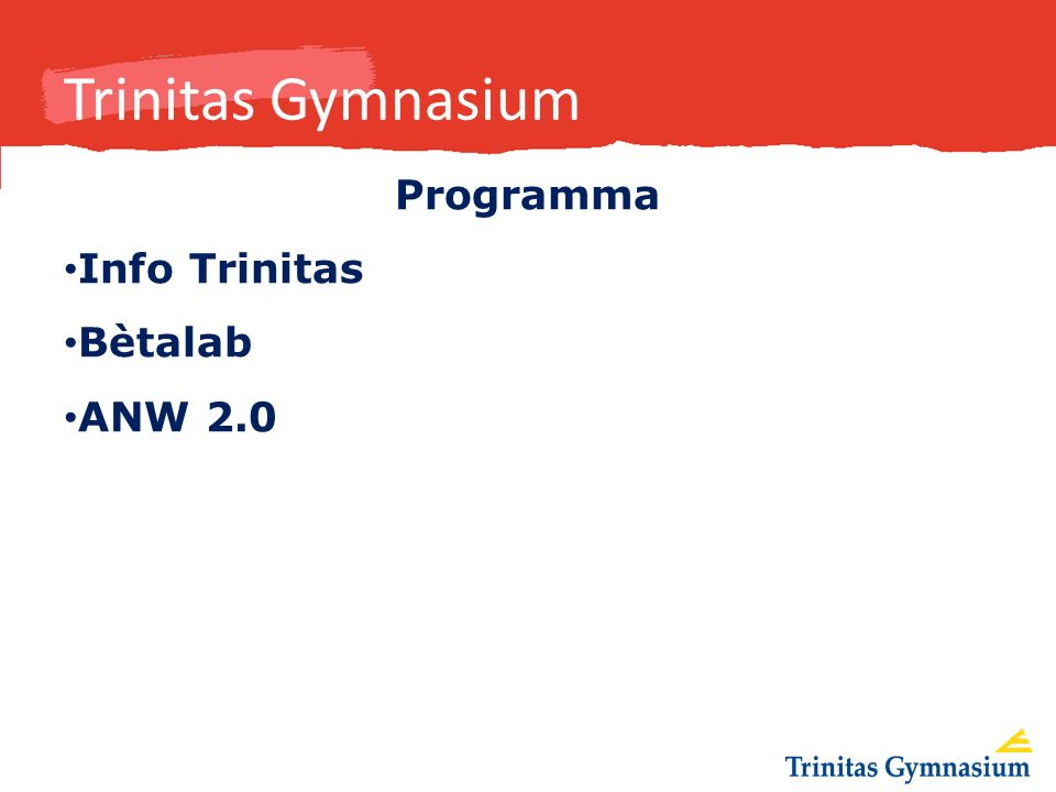 Trinitas Gymnasium Programma Info Trinitas Bètalab ANW 2.0