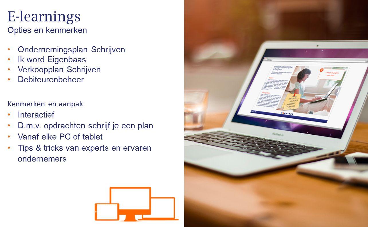 Ondernemingsplan Schrijven Ik word Eigenbaas Verkoopplan Schrijven Debiteurenbeheer E-learnings Opties en kenmerken Kenmerken en aanpak Interactief D.