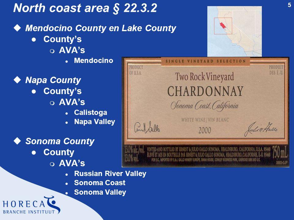 5 North coast area § 22.3.2 uMendocino County en Lake County l County's m AVA's l Mendocino uNapa County l County's m AVA's l Calistoga l Napa Valley