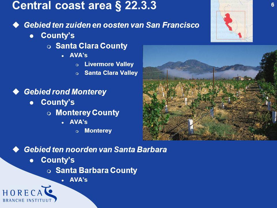 6 Central coast area § 22.3.3 uGebied ten zuiden en oosten van San Francisco l County's m Santa Clara County l AVA's m Livermore Valley m Santa Clara