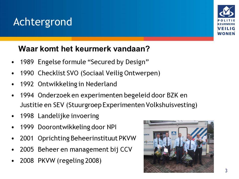 "3 Achtergrond 1989 Engelse formule ""Secured by Design"" 1990 Checklist SVO (Sociaal Veilig Ontwerpen) 1992 Ontwikkeling in Nederland 1994 Onderzoek en"