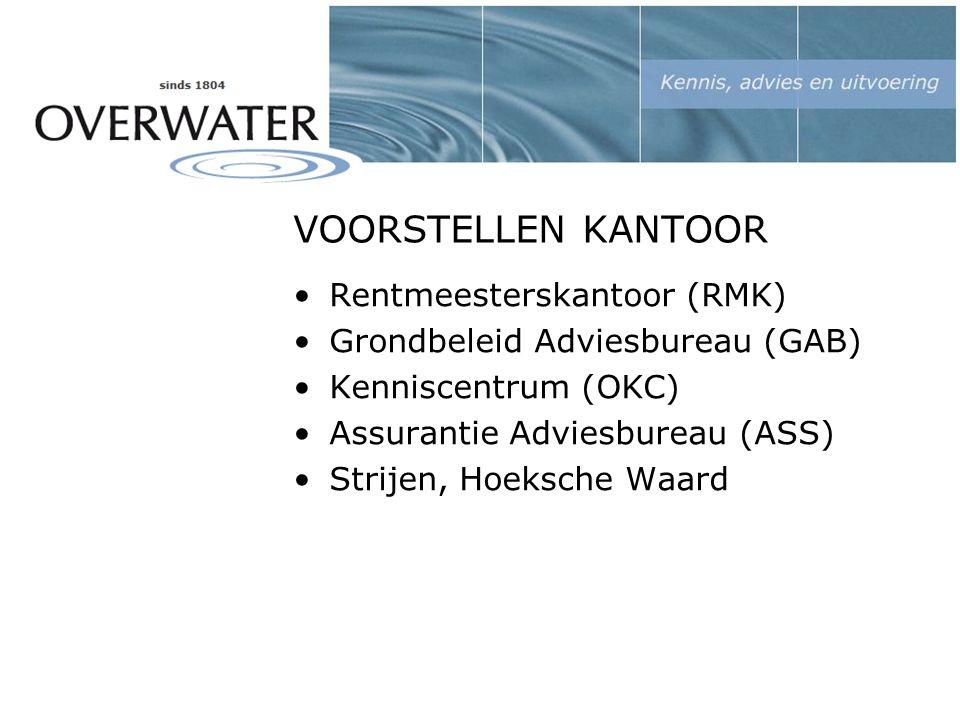 VOORSTELLEN KANTOOR Rentmeesterskantoor (RMK) Grondbeleid Adviesbureau (GAB) Kenniscentrum (OKC) Assurantie Adviesbureau (ASS) Strijen, Hoeksche Waard