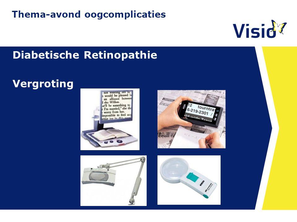 11 december 2015 Diabetische Retinopathie Vergroting Thema-avond oogcomplicaties