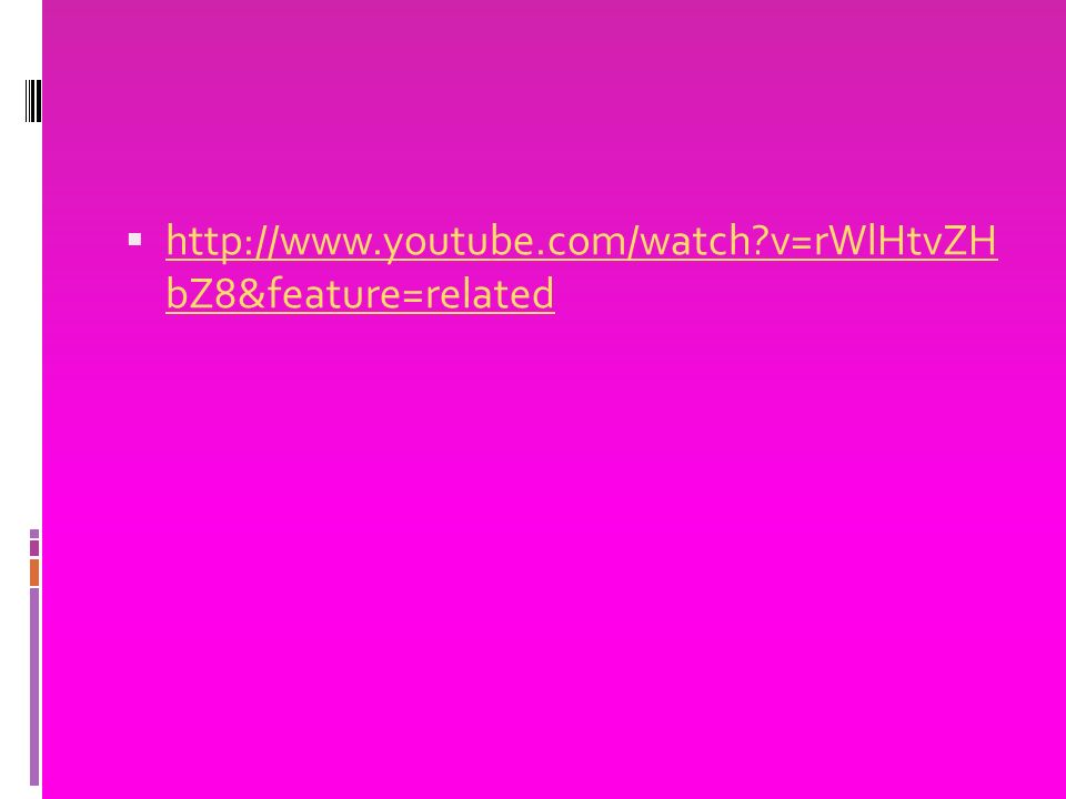  http://www.youtube.com/watch?v=rWlHtvZH bZ8&feature=related http://www.youtube.com/watch?v=rWlHtvZH bZ8&feature=related