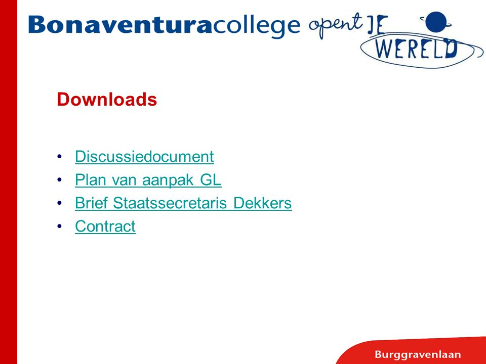 Downloads Discussiedocument Plan van aanpak GL Brief Staatssecretaris Dekkers Contract