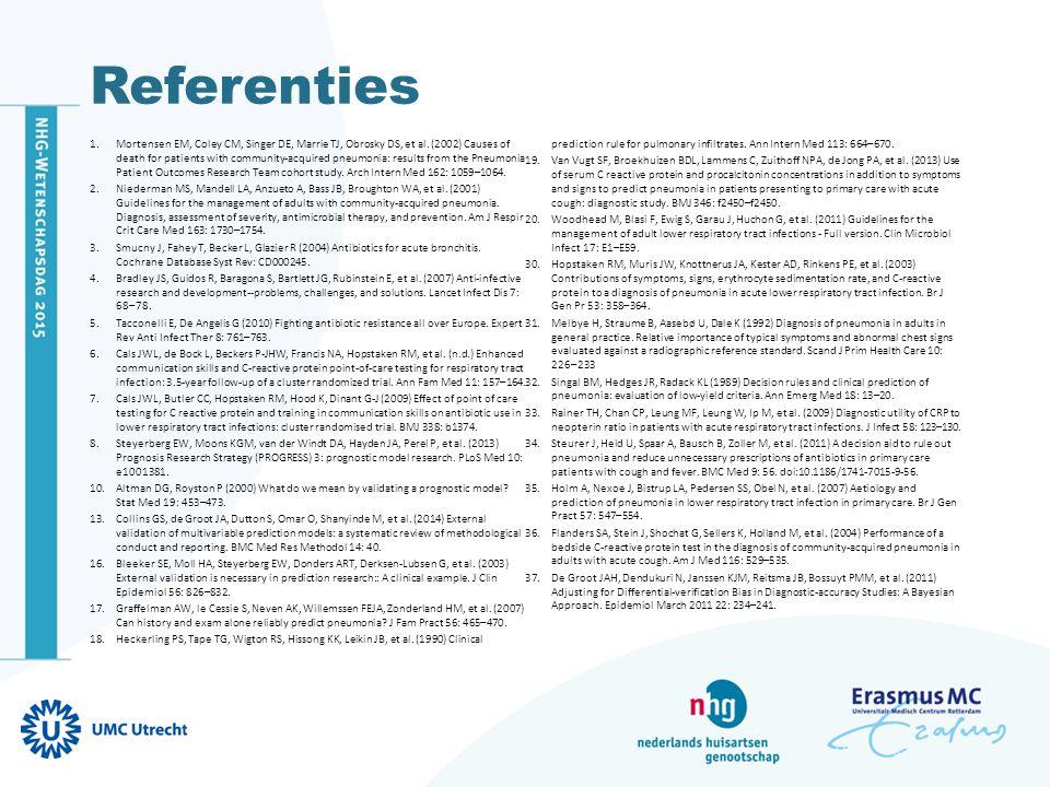 Referenties 1.Mortensen EM, Coley CM, Singer DE, Marrie TJ, Obrosky DS, et al. (2002) Causes of death for patients with community-acquired pneumonia: