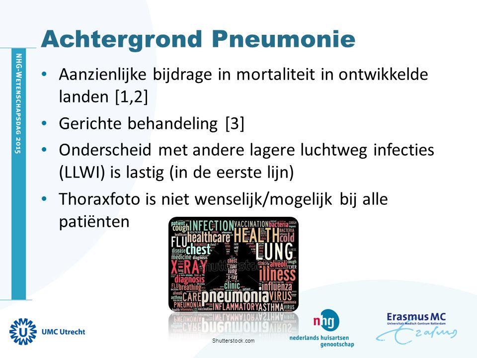 Achtergrond Pneumonie Aanzienlijke bijdrage in mortaliteit in ontwikkelde landen [1,2] Gerichte behandeling [3] Onderscheid met andere lagere luchtweg