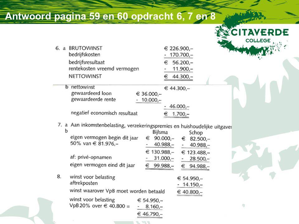 Antwoord pagina 59 en 60 opdracht 6, 7 en 8