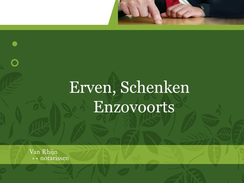 Erven, Schenken Enzovoorts