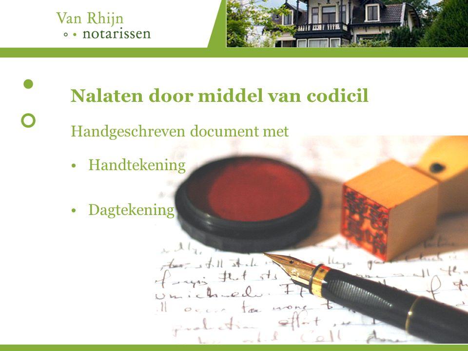 Nalaten door middel van codicil Handgeschreven document met Handtekening Dagtekening