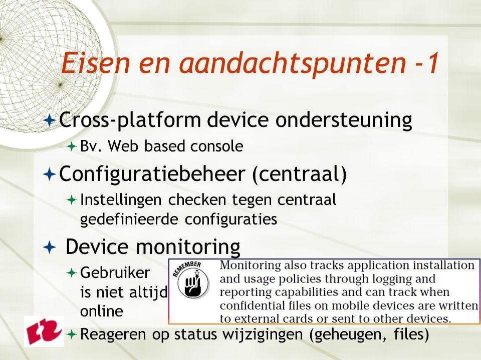 Eisen en aandachtspunten -1  Cross-platform device ondersteuning  Bv.