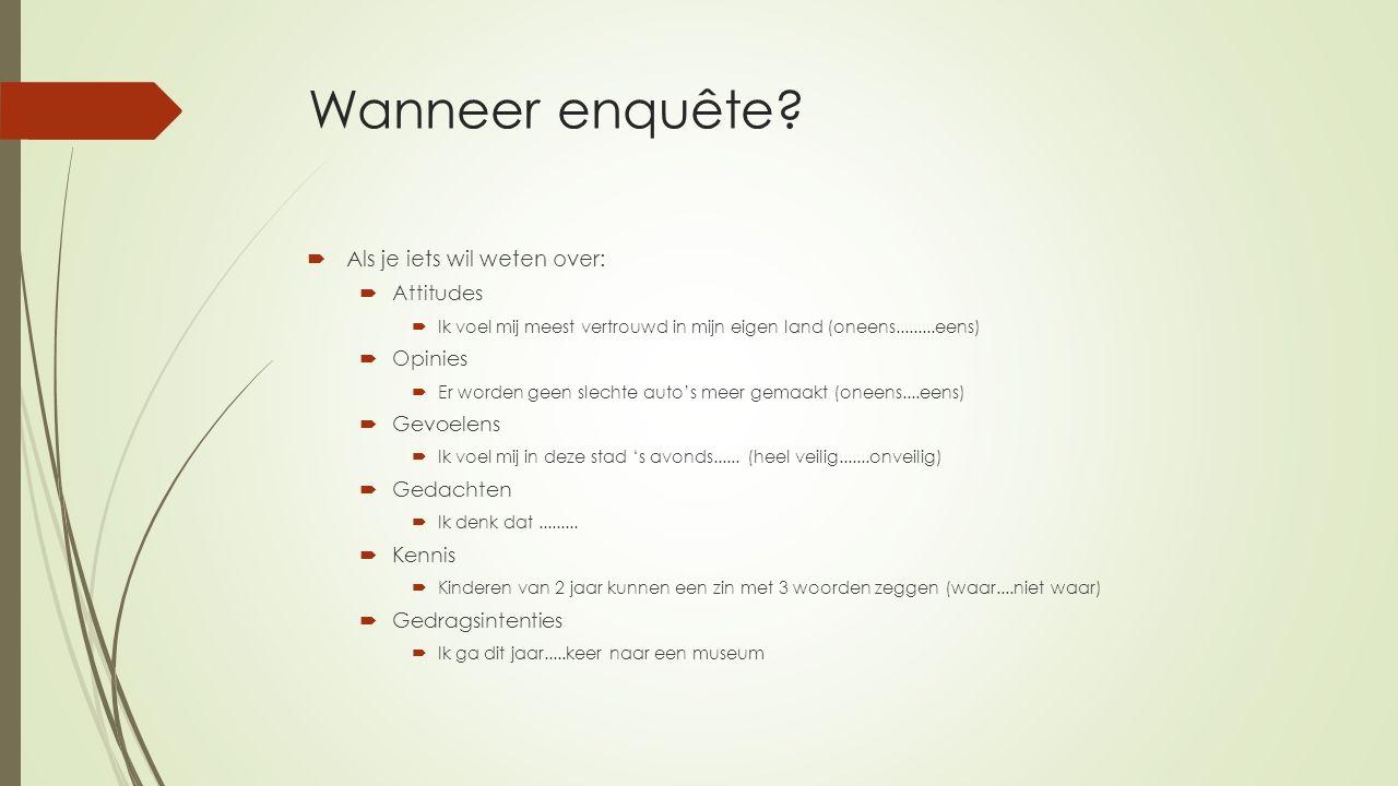 Het interview  Je maakt gebruik van een leidraad:  Beschrijving van het doel  Manier waarop het gesprek wordt vastgelegd  Beschrijving afspraken over anonimiteit en terugkoppeling van resultaten