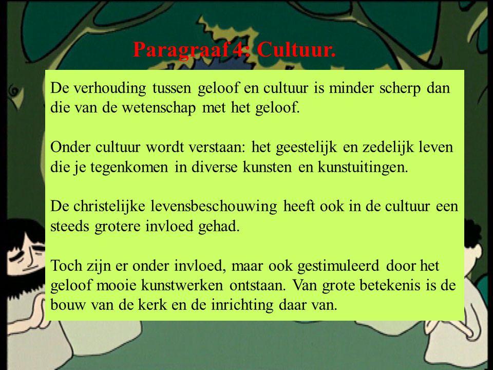 Paragraaf 4: Cultuur.