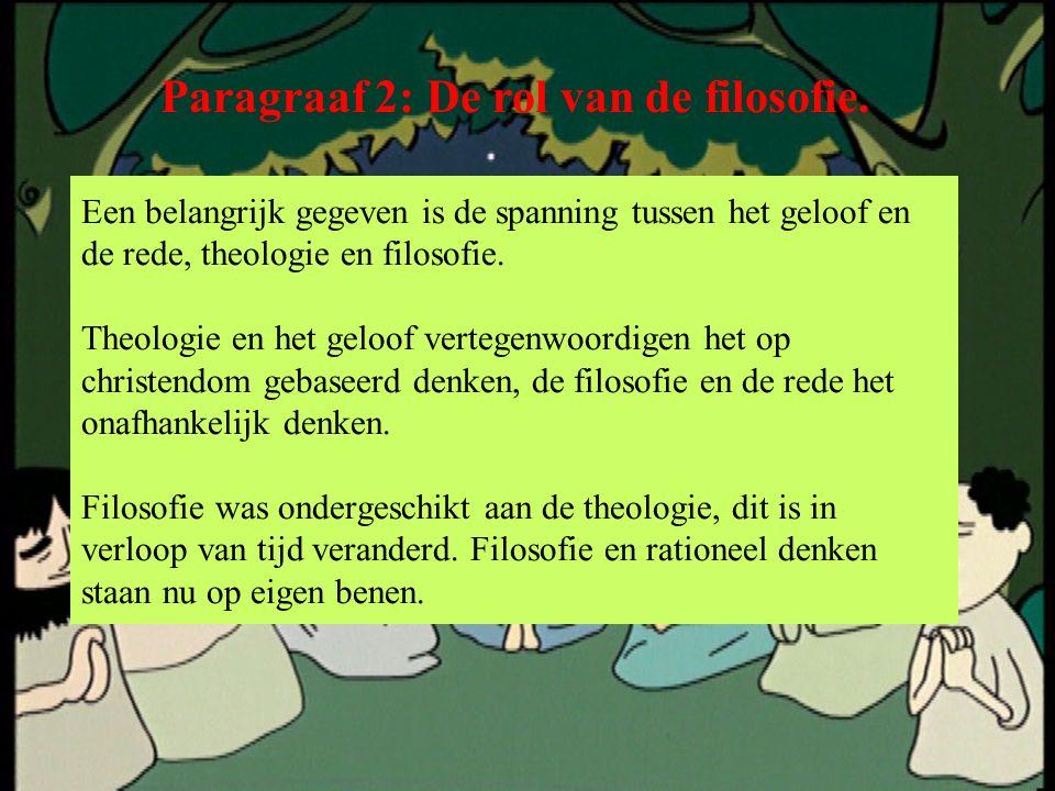 Paragraaf 2: De rol van de filosofie.