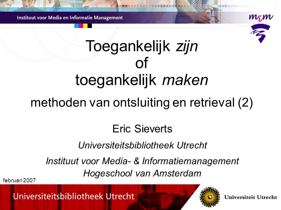 semantische kennis Eric Sieverts   e.sieverts@library.uu.nl   http://www.library.uu.nl/medew/it/eric   e.g.sieverts@hva.nl in semantisch netwerk worden verbanden gelegd tussen inhoudelijk verwante woorden (in één of meer talen) door omgeving van woord in het netwerk kan betekenis worden onderscheiden (in document en in query) omgeving van woord in het netwerk kan termen leveren om query te expanderen verbeteren van precisie verbeteren van recall maar semantisch netwerk voor specialistisch domein moet je zelf nog bouwen !