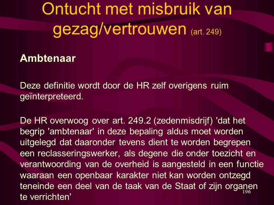 196 Ontucht met misbruik van gezag/vertrouwen (art.
