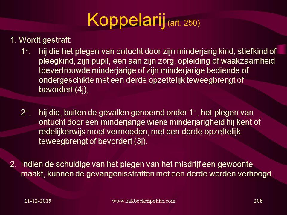 11-12-2015www.zakboekenpolitie.com208 Koppelarij (art.