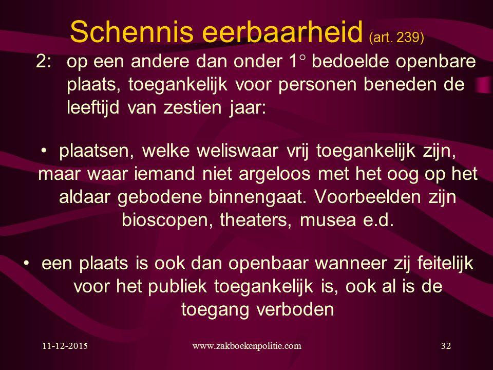 11-12-2015www.zakboekenpolitie.com32 Schennis eerbaarheid (art.