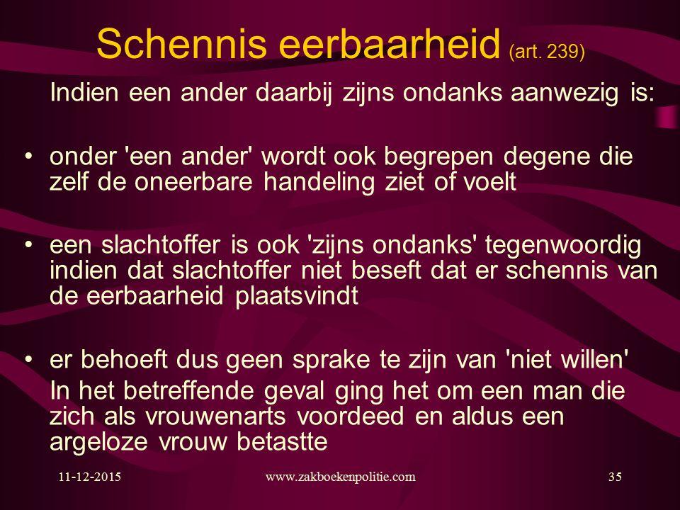11-12-2015www.zakboekenpolitie.com35 Schennis eerbaarheid (art.
