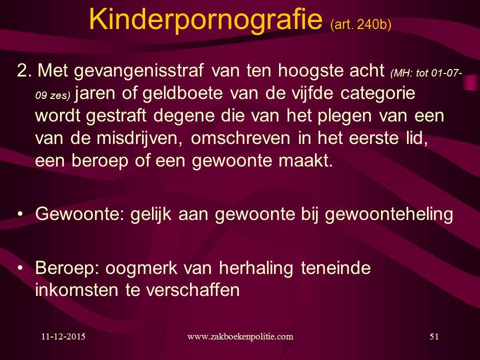 11-12-2015www.zakboekenpolitie.com51 Kinderpornografie (art.
