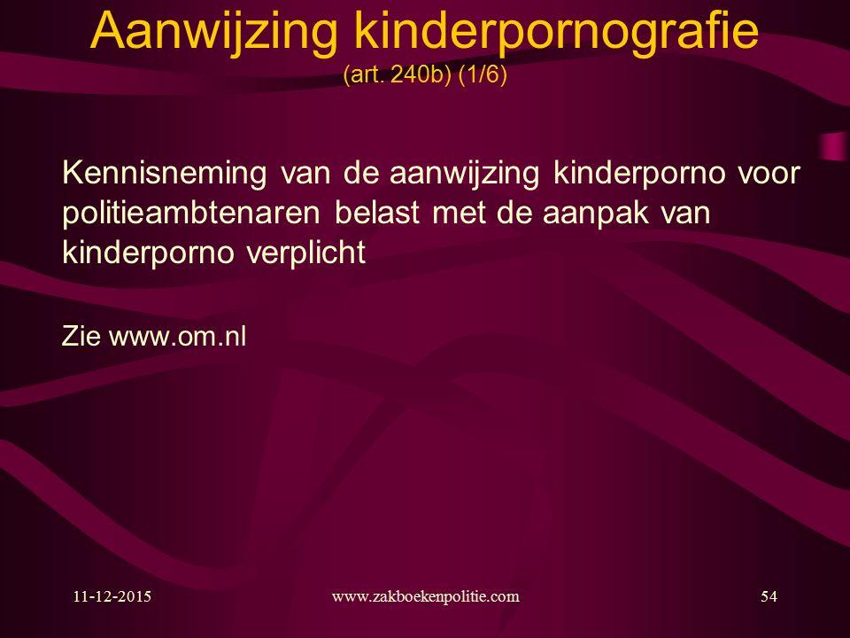 11-12-2015www.zakboekenpolitie.com54 Aanwijzing kinderpornografie (art.