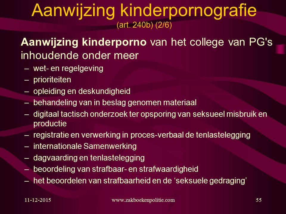 11-12-2015www.zakboekenpolitie.com55 Aanwijzing kinderpornografie (art.