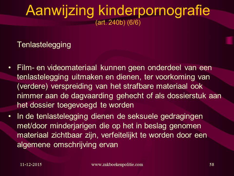 11-12-2015www.zakboekenpolitie.com58 Aanwijzing kinderpornografie (art.