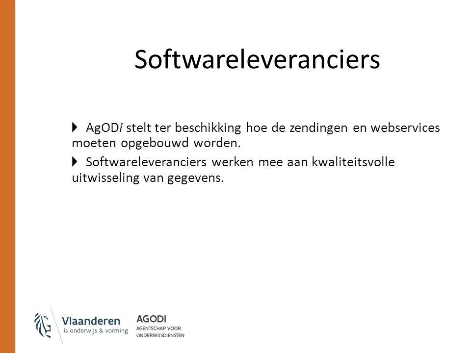 Softwareleveranciers AgODi stelt ter beschikking hoe de zendingen en webservices moeten opgebouwd worden. Softwareleveranciers werken mee aan kwalitei