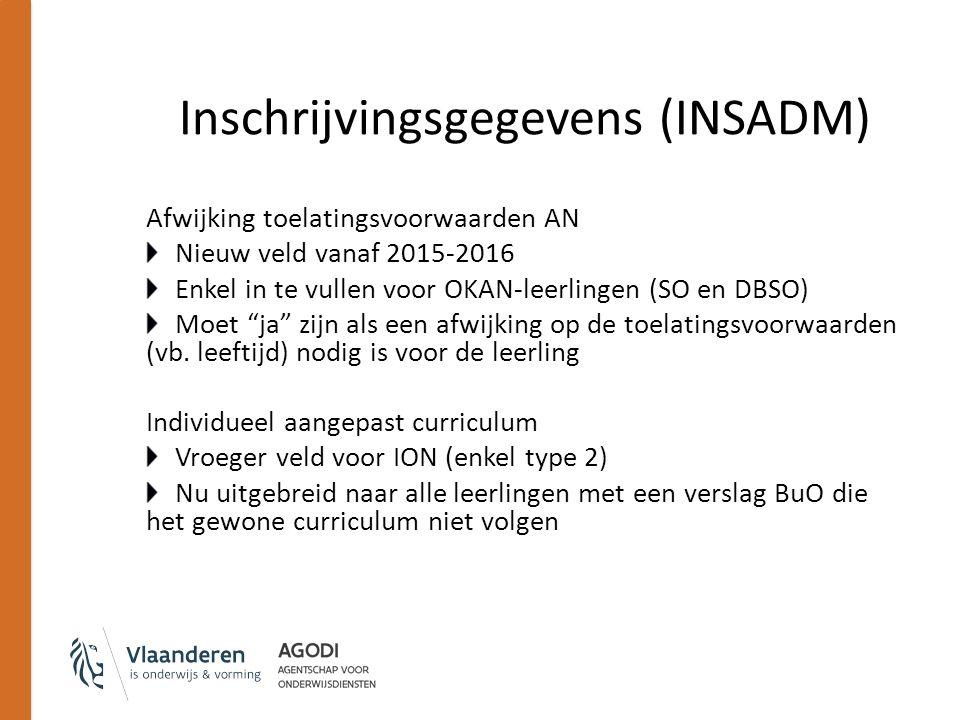 Afwijking toelatingsvoorwaarden AN Nieuw veld vanaf 2015-2016 Enkel in te vullen voor OKAN-leerlingen (SO en DBSO) Moet ja zijn als een afwijking op de toelatingsvoorwaarden (vb.