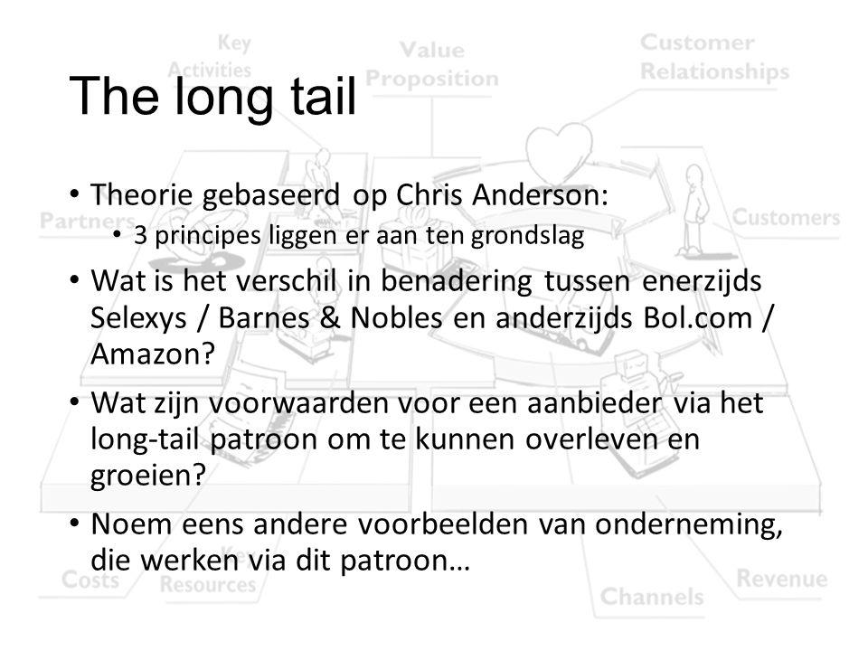 The long tail Theorie gebaseerd op Chris Anderson: 3 principes liggen er aan ten grondslag Wat is het verschil in benadering tussen enerzijds Selexys