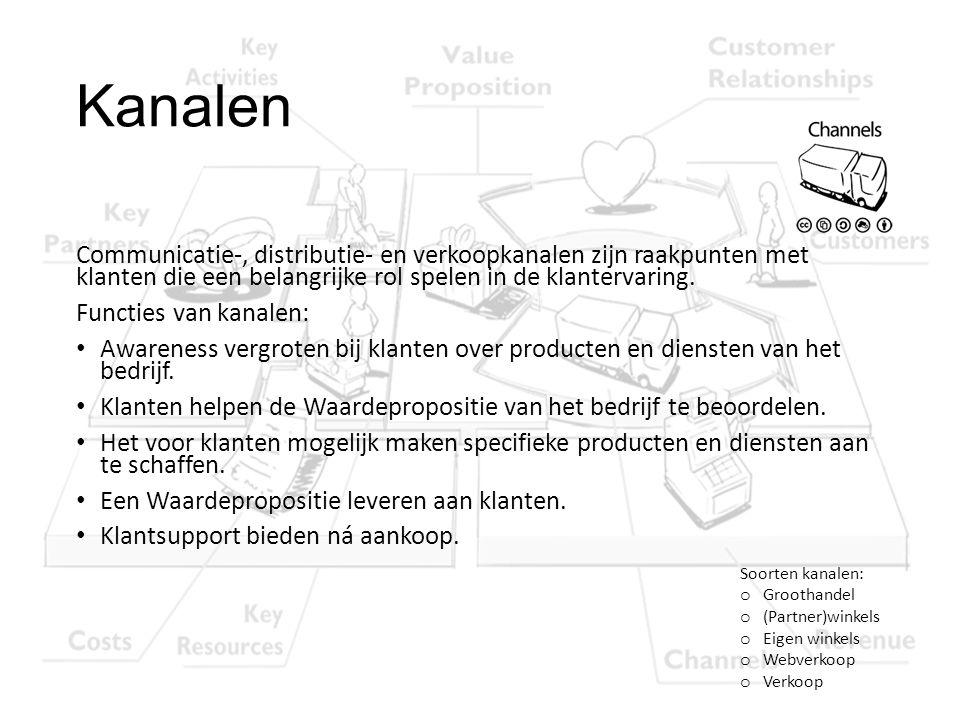 Kanalen Communicatie-, distributie- en verkoopkanalen zijn raakpunten met klanten die een belangrijke rol spelen in de klantervaring. Functies van kan