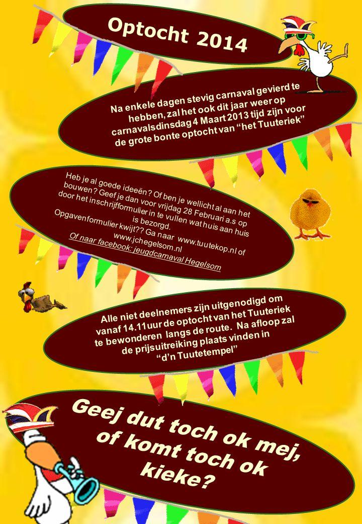 Na enkele dagen stevig carnaval gevierd te hebben, zal het ook dit jaar weer op carnavalsdinsdag 4 Maart 2013 tijd zijn voor de grote bonte optocht van het Tuuteriek Heb je al goede ideeën.
