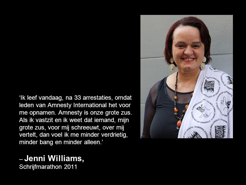 'Ik leef vandaag, na 33 arrestaties, omdat leden van Amnesty International het voor me opnamen. Amnesty is onze grote zus. Als ik vastzit en ik weet d