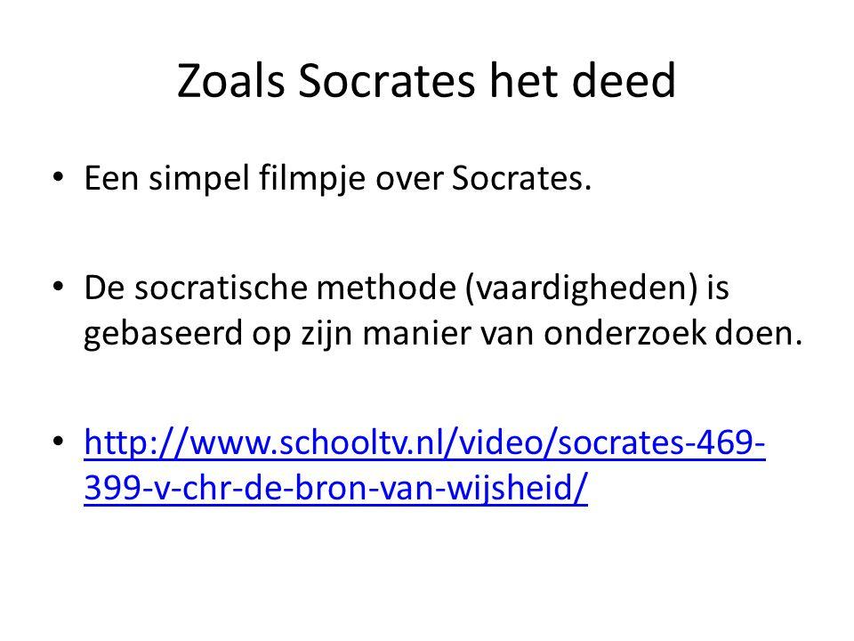 Zoals Socrates het deed Een simpel filmpje over Socrates.