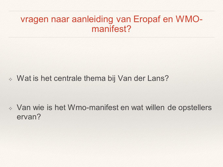 vragen naar aanleiding van Eropaf en WMO- manifest.