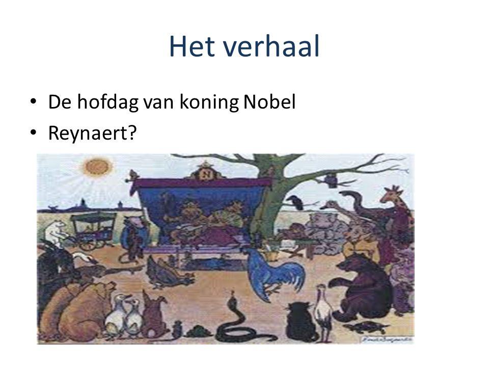 Het verhaal De hofdag van koning Nobel Reynaert?