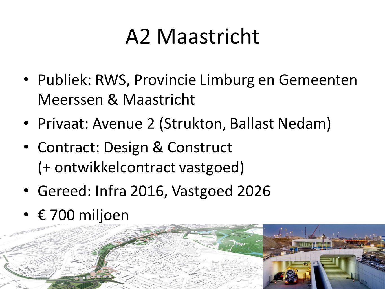 A2 Maastricht Publiek: RWS, Provincie Limburg en Gemeenten Meerssen & Maastricht Privaat: Avenue 2 (Strukton, Ballast Nedam) Contract: Design & Constr