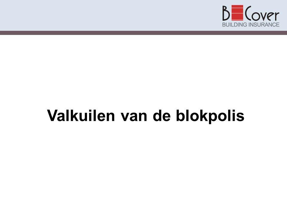 Blokpolis verplicht.Brandverzekering in België niet wettelijk verplicht.