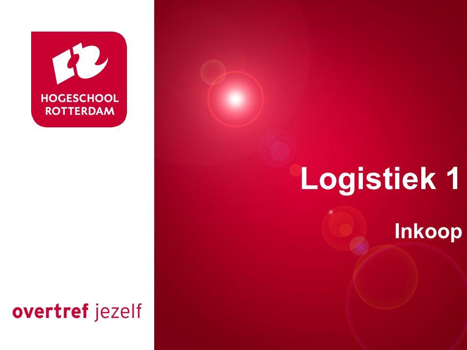 Presentatie titel Rotterdam, 00 januari 2007 Logistiek 1 Inkoop