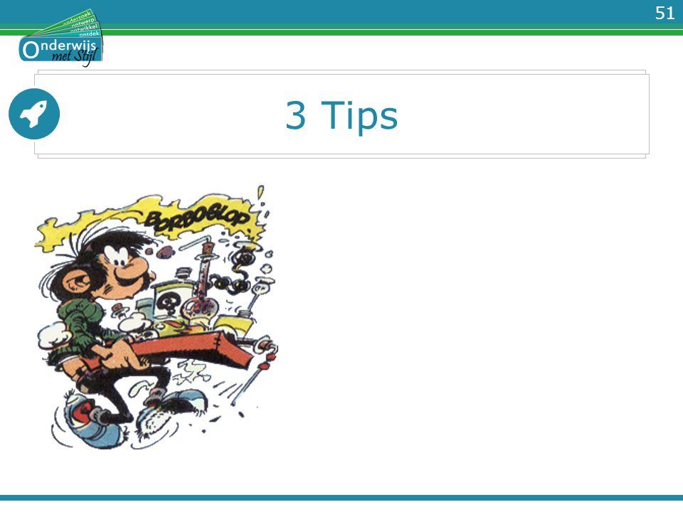 51 3 Tips