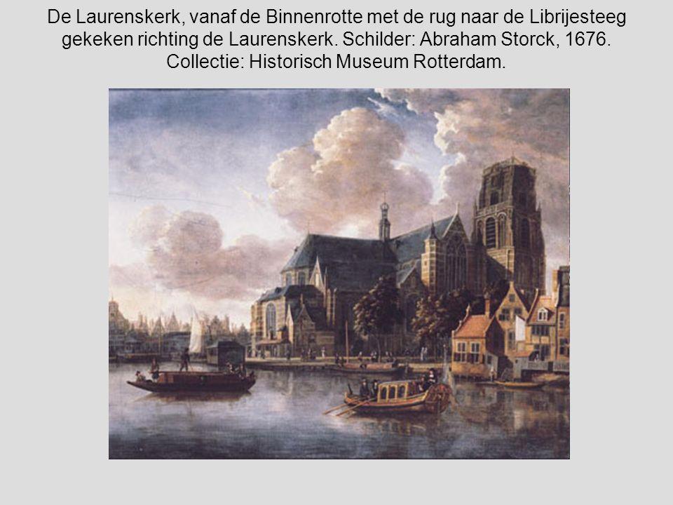 De Laurenskerk, vanaf de Binnenrotte met de rug naar de Librijesteeg gekeken richting de Laurenskerk.