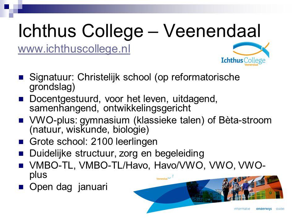 Rembrandt College – Veenendaal www.rembrandtcollege.nl www.rembrandtcollege.nl Signatuur: openbaar Cultuurprofielschool Leerling centraal Zelfstandig werken en leren Nemen van verantwoordelijkheid I-uren: op basis van talenten/interesse elk kwartaal een cursus Behoefte aan vernieuwing en verbetering Veel schoolactiviteiten Flitsend gebouw en website VMBO-TL/Havo en Havo/VWO brugklas Open dagen januari