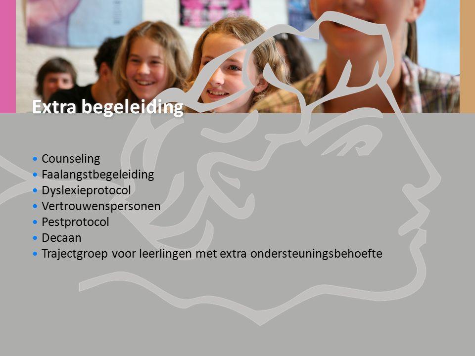 Extra begeleiding Counseling Faalangstbegeleiding Dyslexieprotocol Vertrouwenspersonen Pestprotocol Decaan Trajectgroep voor leerlingen met extra ondersteuningsbehoefte