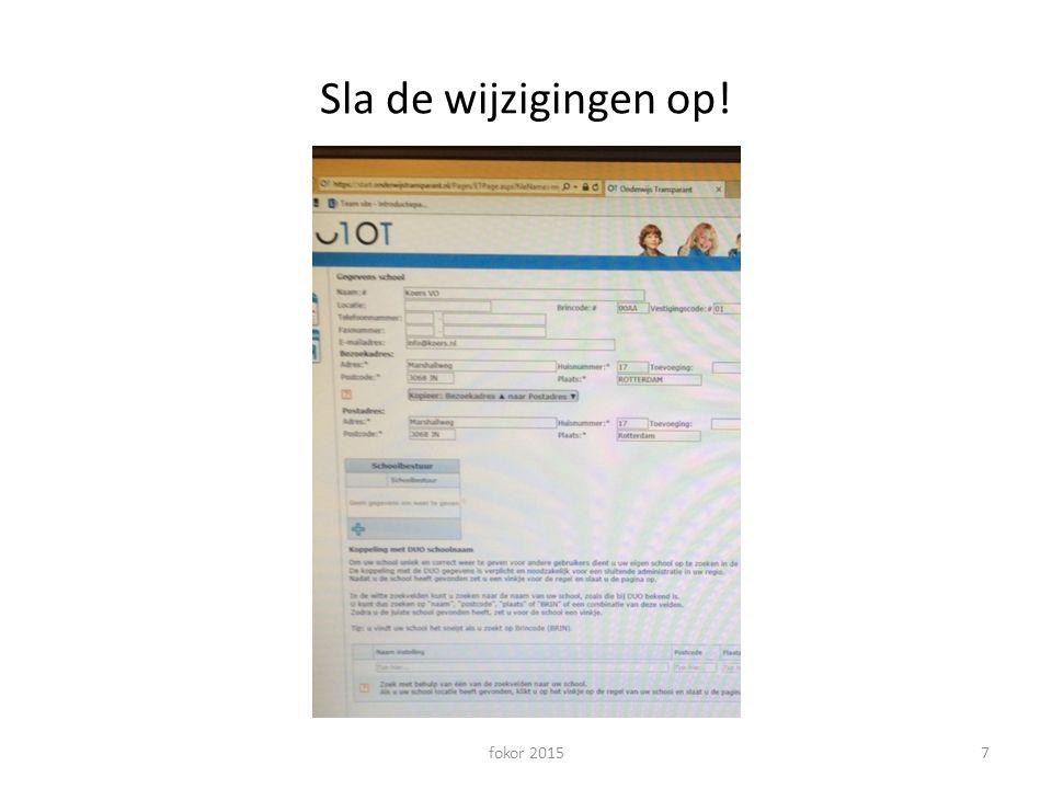 www.koersvo.nl fokor 2015 8 Aanmelden bij een vo-school Ouder en leerlingen melden zich met het adviesformulier met de unieke code Advies moet stroken met mogelijkheden van de vo school Advies po is bindend