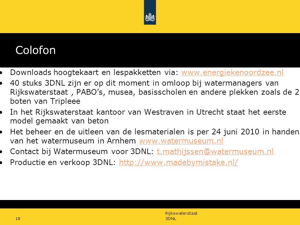 Rijkswaterstaat 3DNL18 Colofon Downloads hoogtekaart en lespakketten via: www.energiekenoordzee.nlwww.energiekenoordzee.nl 40 stuks 3DNL zijn er op di